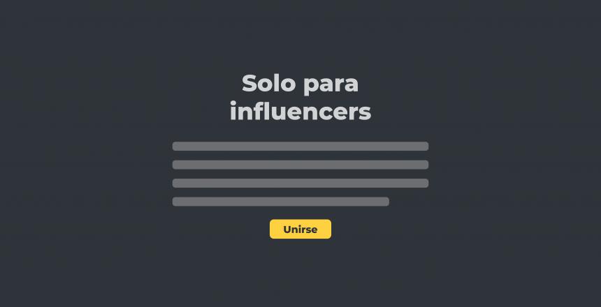 Acceso temprano a Influencers
